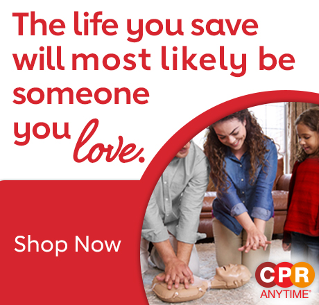 The life you save will most likely be someone you love. Shop Now.
